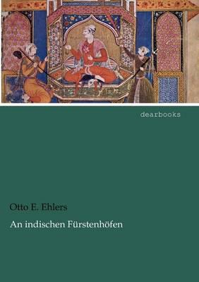 An Indischen F Rstenh Fen (Paperback)