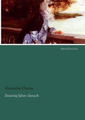 Zwanzig Jahre Danach (Paperback)