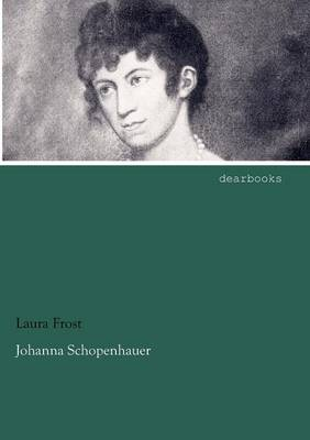 Johanna Schopenhauer (Paperback)