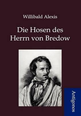 Die Hosen Des Herrn Von Bredow (Paperback)