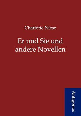 Er Und Sie Und Andere Novellen (Paperback)