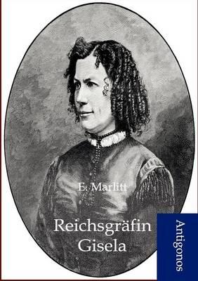 Reichsgrafin Gisela (Paperback)