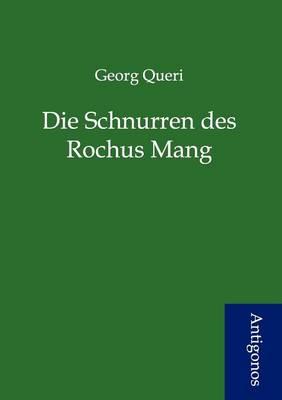 Die Schnurren Des Rochus Mang (Paperback)