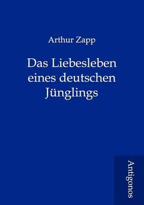 Das Liebesleben Eines Deutschen Junglings (Paperback)