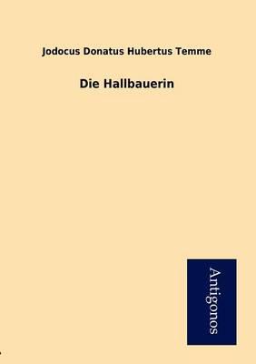 Die Hallbauerin (Paperback)