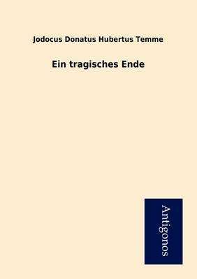 Ein Tragisches Ende (Paperback)