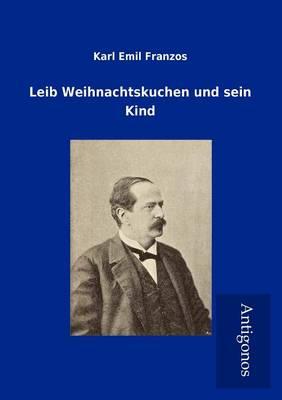 Leib Weihnachtskuchen Und Sein Kind (Paperback)