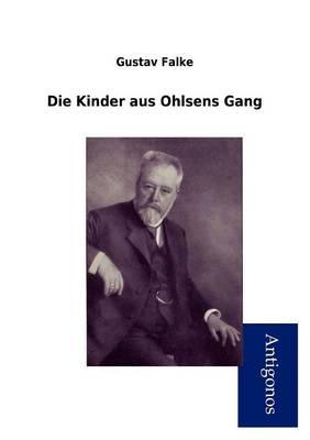 Die Kinder Aus Ohlsens Gang (Paperback)