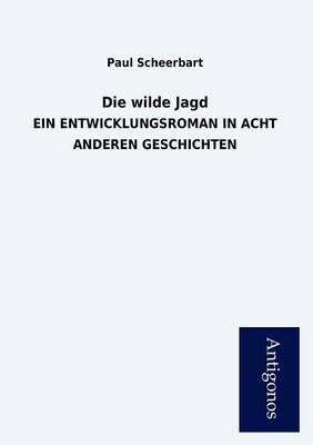 Die Wilde Jagd (Paperback)