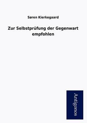 Zur Selbstpr Fung Der Gegenwart Empfohlen (Paperback)
