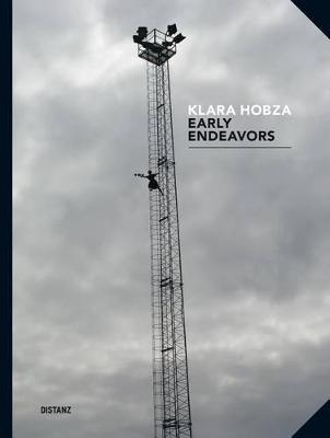 Klara Hobza: Early Endeavours (Hardback)