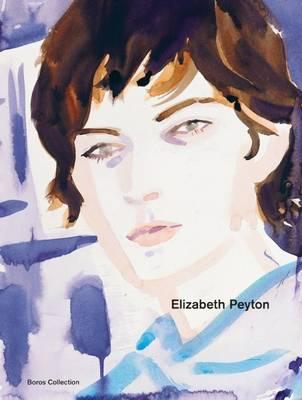 Elizabeth Peyton (Hardback)