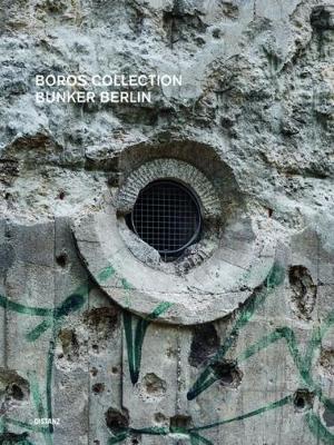 Boros Collection / Bunker Berlin #3: No. 3 (Hardback)