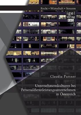 Unternehmenskulturen Bei Personaldienstleistungsunternehmen in Osterreich (Paperback)