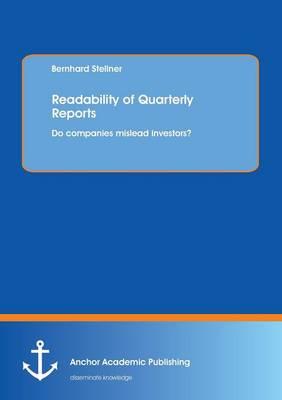 Readability of Quarterly Reports: Do Companies Mislead Investors? (Paperback)