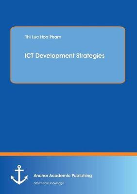 Ict Development Strategies (Paperback)