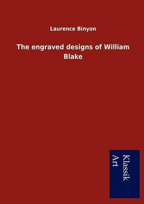 The Engraved Designs of William Blake (Paperback)