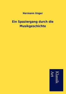 Ein Spaziergang Durch Die Musikgeschichte (Paperback)