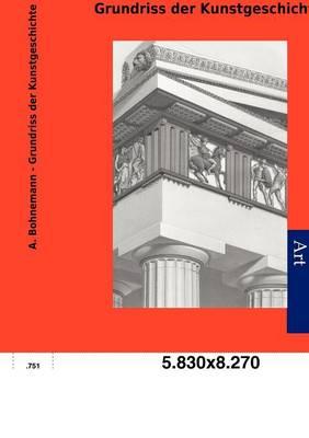 Grundriss Der Kunstgeschichte (Paperback)
