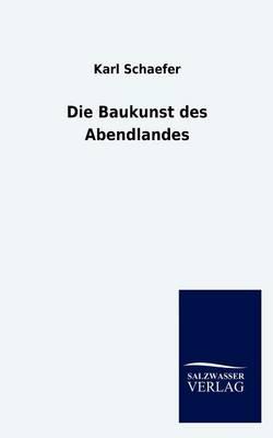Die Baukunst Des Abendlandes (Paperback)