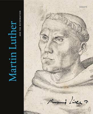Martin Luther and the Reformation: Essays (Hardback)