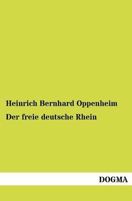 Der Freie Deutsche Rhein (Paperback)