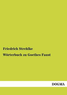 Worterbuch Zu Goethes Faust (Paperback)