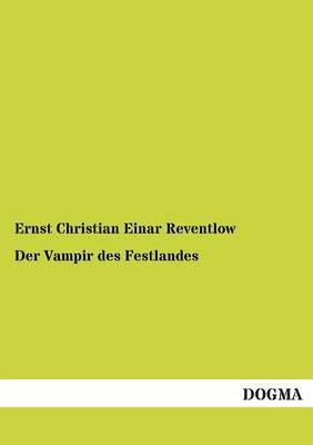 Der Vampir Des Festlandes (Paperback)