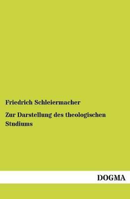 Zur Darstellung Des Theologischen Studiums (Paperback)