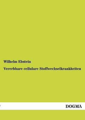 Vererbbare Cellulare Stoffwechselkrankheiten (Paperback)