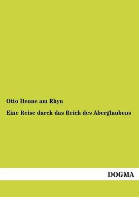 Eine Reise Durch Das Reich Des Aberglaubens (Paperback)
