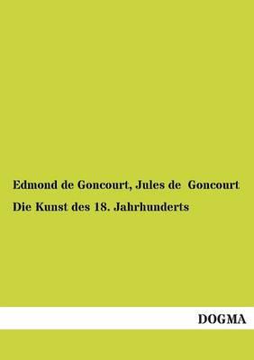 Die Kunst Des 18. Jahrhunderts (Paperback)