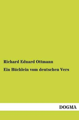 Ein Buchlein Vom Deutschen Vers (Paperback)