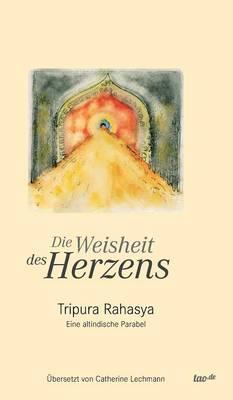 Die Weisheit Des Herzens (Hardback)
