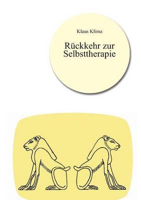 R ckkehr Zur Selbsttherapie (Paperback)