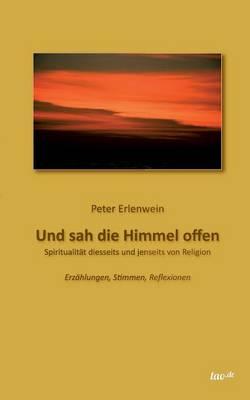 Und Sah Die Himmel Offen (Paperback)