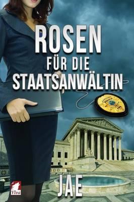 Rosen Fur Die Staatsanwaltin (Paperback)