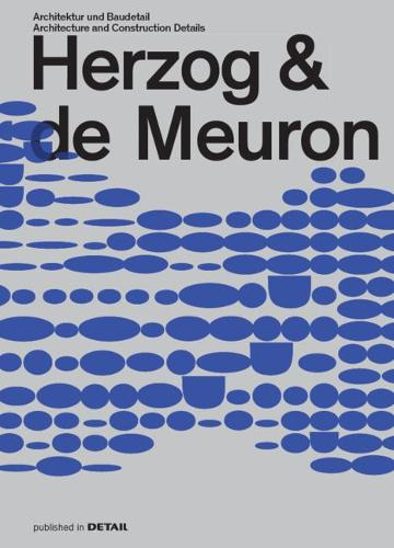 Herzog & de Meuron: Architektur und Baudetail / Architecture and Construction Details - DETAIL Special (Hardback)