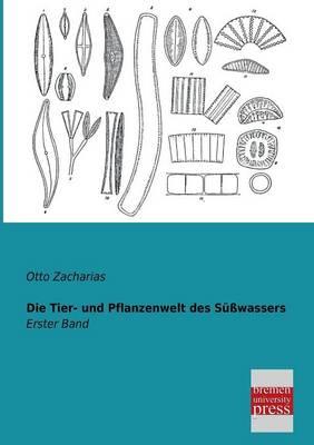Die Tier- Und Pflanzenwelt Des Susswassers (Paperback)
