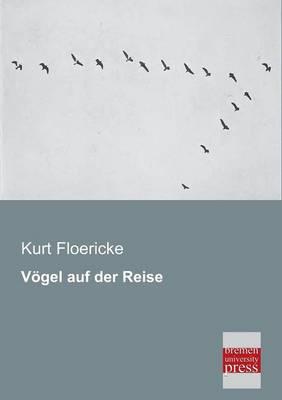 Vogel Auf Der Reise (Paperback)