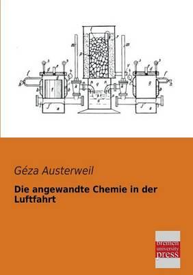 Die Angewandte Chemie in Der Luftfahrt (Paperback)