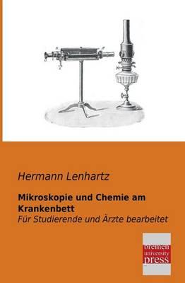 Mikroskopie Und Chemie Am Krankenbett (Paperback)