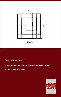 Einfuhrung in Die Infinitesimalrechnung Mit Einer Historischen Ubersicht (Paperback)