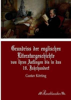 Grundriss Der Englischen Literaturgeschichte (Paperback)