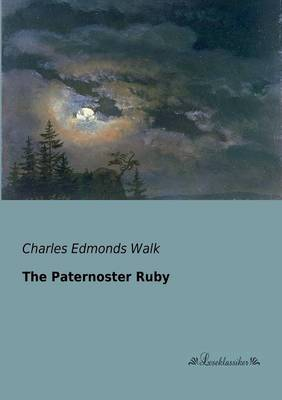 The Paternoster Ruby (Paperback)