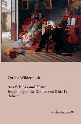 Aus Schloss Und Hutte (Paperback)