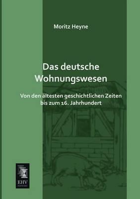 Das Deutsche Wohnungswesen (Paperback)