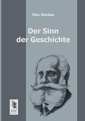Der Sinn Der Geschichte (Paperback)