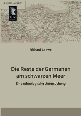 Die Reste Der Germanen Am Schwarzen Meer (Paperback)