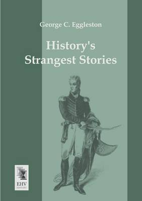 Historys Strangest Stories (Paperback)